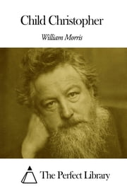 Child Christopher ebook by William Morris