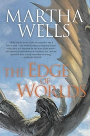 Edge of Worlds ebook by Martha Wells