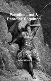 Paradise Lost & Paradise Regained ebook by John Milton