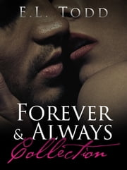 Forever and Always Collection (Romance Boxed Set) ebook by E. L. Todd