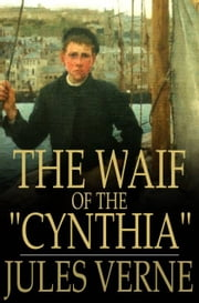 "The Waif of the ""Cynthia"" ebook by Jules Verne,Andre Laurie"