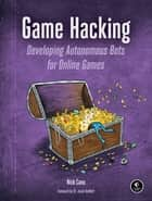 Game Hacking ebook by Nick Cano