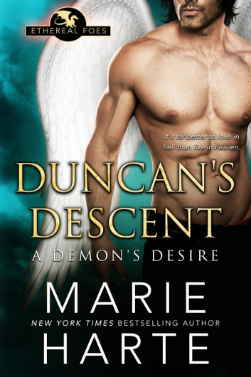Duncan's Descent - A Demon's Desire ebook by Marie Harte