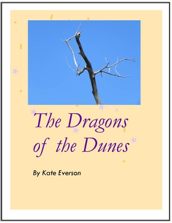 The Dragons of the Dunes ebook by Kate Everson