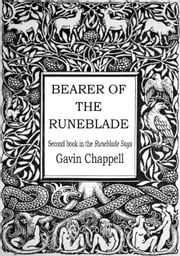Bearer of the Runeblade ebook by Gavin Chappell