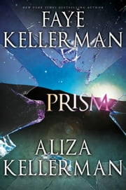 Prism ebook by Faye Kellerman,Aliza Kellerman