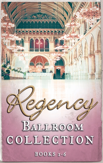 Regency Collection 2013 Part 1 (Mills & Boon e-Book Collections) ebook by Louise Allen,Christine Merrill,Margaret McPhee,Deb Marlowe,Helen Dickson,Anne Herries