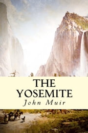 The Yosemite ebook by Kobo.Web.Store.Products.Fields.ContributorFieldViewModel