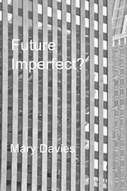 Future Imperfect? ebook by Mary Davies