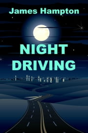 Night Driving ebook by James Hampton