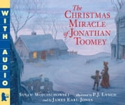 The Christmas Miracle of Jonathan Toomey ebook by Susan Wojciechowski,P.J. Lynch
