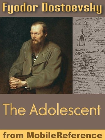 The Raw Youth Or The Adolescent (Mobi Classics) ebook by Fyodor Dostoevsky,Constance Garnett (Translator)