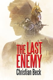 The Last Enemy ebook by Christian Beck