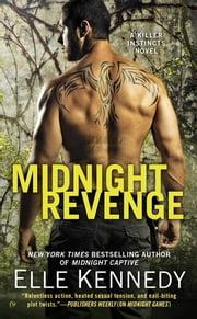 Midnight Revenge - A Killer Instincts Novel ebook by Elle Kennedy