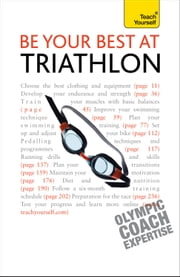 Be Your Best At Triathlon: Teach Yourself ebook by Steve Trew
