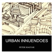 URBAN INNUENDOES ebook by PETER MAGYAR