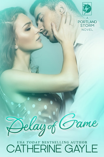 Delay of Game ebook by Catherine Gayle