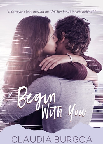 Begin With You ebook by Claudia Burgoa