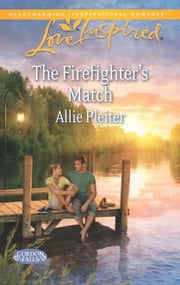 The Firefighter's Match ebook by Allie Pleiter
