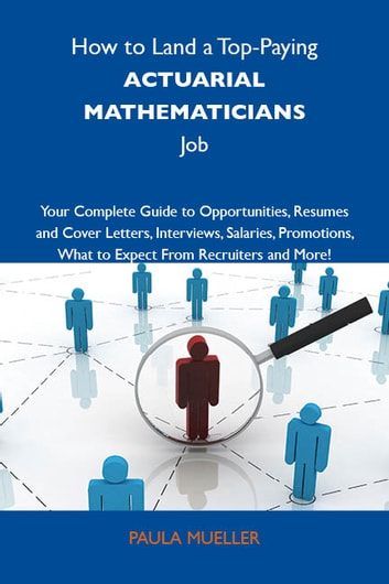 How to Land a Top-Paying Actuarial mathematicians Job: Your Complete ...