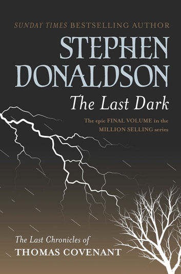 The Last Dark ebook by Stephen Donaldson