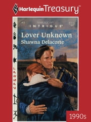 Lover Unknown ebook by Shawna Delacorte