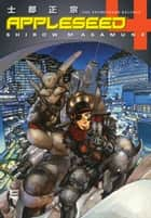 Appleseed Book 4: The Promethean Balance eBook by Shirow Masamune
