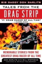 Tales from the Drag Strip ebook by Don Garlits,Bill Stephens,Shirley Muldowney