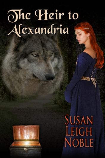 The Heir to Alexandria ebook by Susan Leigh Noble