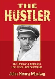 The Hustler ebook by John Henry Mackay