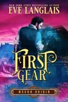 First Gear ebook by Eve Langlais