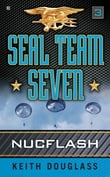 Seal Team Seven 03: Nucflash