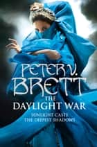 The Daylight War (The Demon Cycle, Book 3) ebook by