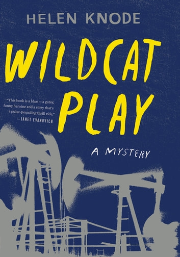Wildcat Play - A Mystery ebook by Helen Knode