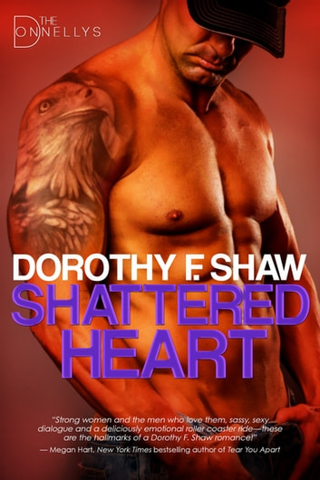 Shattered Heart ebook by Dorothy F. Shaw