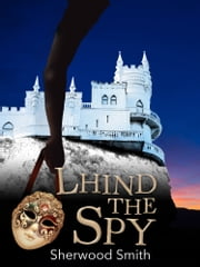 Lhind the Spy ebook by Sherwood Smith