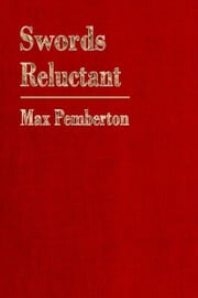 Swords Reluctant ebook by Max Pemberton