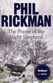 The Prayer of the Night Shepherd ebook by Phil Rickman