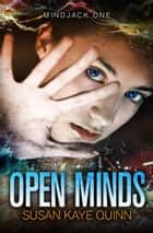 Open Minds Ebook di Susan Kaye Quinn