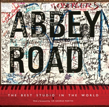 Abbey Road - The Best Studio in the World ebook by Alistair Lawrence