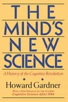 The Mind's New Science ebook by Howard E. Gardner
