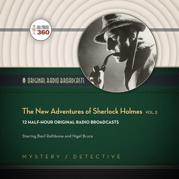 The New Adventures of Sherlock Holmes, Vol. 2 audiobook by Hollywood 360