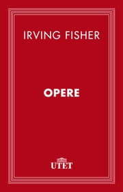 Opere ebook by Irving Fisher