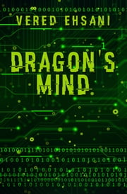 Dragon's Mind ebook by Vered Ehsani