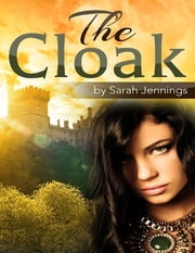 The Cloak ebook by Sarah Jennings