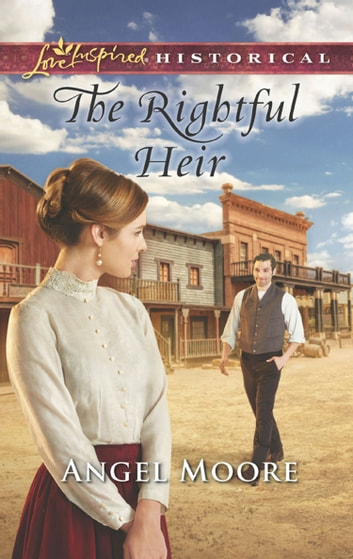 The Rightful Heir (Mills & Boon Love Inspired Historical) ebook by Angel Moore