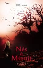 Nés à minuit Tome 3 Illusions ebook by Marianne Roumy,C c Hunter