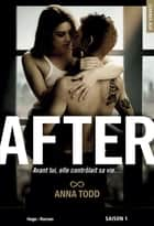 After Saison 1 (Edition film collector) ebook by Anna Todd, Marie-christine Tricottet, Alexia Barat