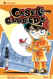 Case Closed, Vol. 1 ebook by Gosho Aoyama