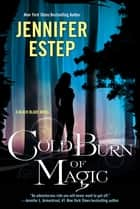 Cold Burn of Magic eBook by Jennifer Estep